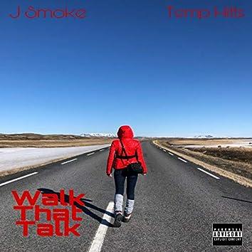 Walk That Talk (feat. Temp Hitts)