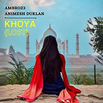 Khoya (Lost) [feat. Animesh Duklan]