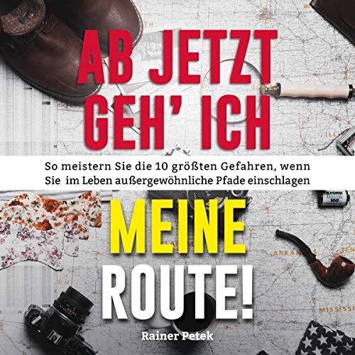 Ab jetzt geh' ich meine Route! cover art