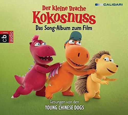 Der kleine Drache Kokosnuss - Das Song-Album zum Film: Gesungen von den Young Chinese Dogs (Audio-CDs zu den Filmen, Band 2)
