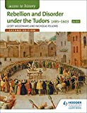 Rebellion & Disorder Under the Tudors 1485-1603