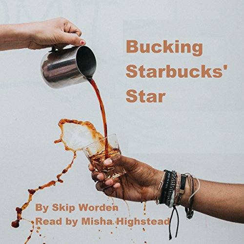 Bucking Starbucks' Star  By  cover art