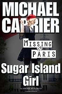 Sugar Island Girl Missing in Paris (Getting to Know Jack) (Volume 5)