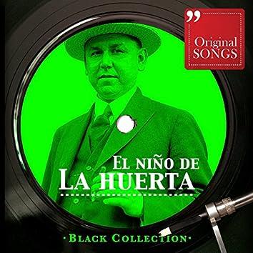 Black Collection El Niño De La Huerta