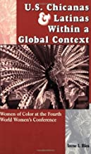 U.S. Chicanas and Latinas Within a Global Context: Women of Color at the Fourth World Women's Conference (Strategic Thought)