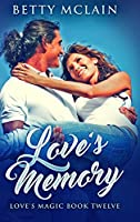 Love's Memory: Large Print Hardcover Edition