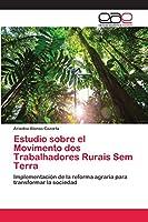 Estudio sobre el Movimento dos Trabalhadores Rurais Sem Terra