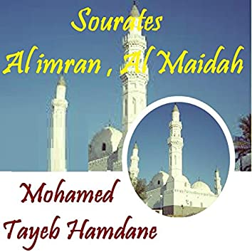 Sourates Al imran , Al Maidah (Quran)