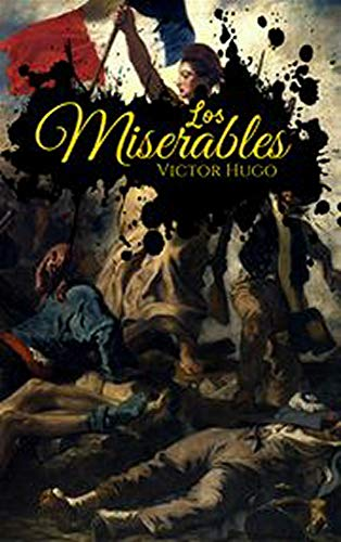Les Misérables (Illustrated) : (English edition)