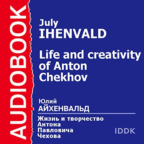 The Life and Creativity of Anton Chekhov Titelbild