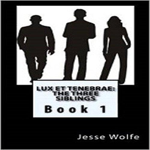 Lux et Tenebrae audiobook cover art
