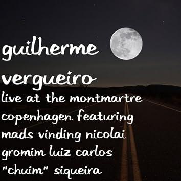 "Live at the Montmartre Copenhagen Featuring Mads Vinding Nicolai Gromim Luiz Carlos ""Chuim"" Siqueira"