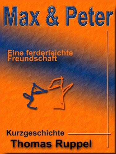 Max & Peter von [Thomas Ruppel]