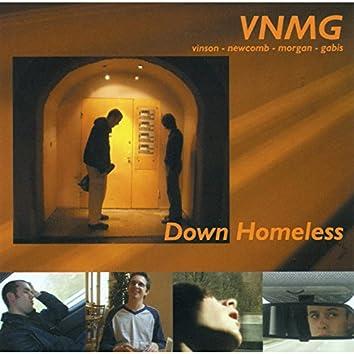 Down Homeless (feat. Vinson, Newcomb, Morgan, Gabis)
