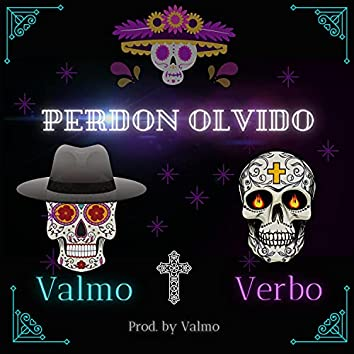 Perdon olvido (feat. Verbo)
