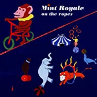 On The Ropes by Mint Royale (1994-06-07)