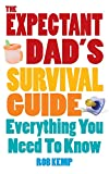 Expectant Dad's Survival Guide: Everything You Need to Know