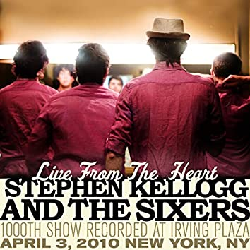 Live From The Heart: 1000th Show Recorded At Irving Plaza (April 3, 2010 New York, NY)