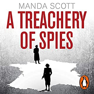 A Treachery of Spies                   By:                                                                                                                                 Manda Scott                               Narrated by:                                                                                                                                 Emma Gregory,                                                                                        Philip Stevens,                                                                                        Sally Scott                      Length: 18 hrs and 13 mins     211 ratings     Overall 4.5