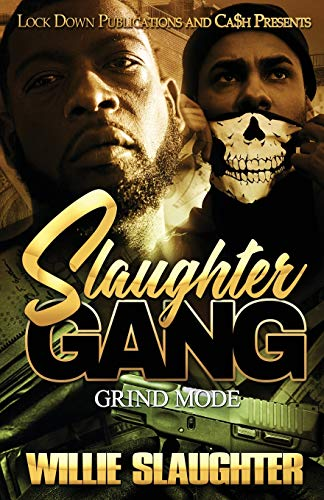 Slaughter Gang: Grind Mode