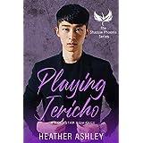 Playing Jericho: A Rock Star Romance (Shadow Phoenix Book 4) (English Edition)