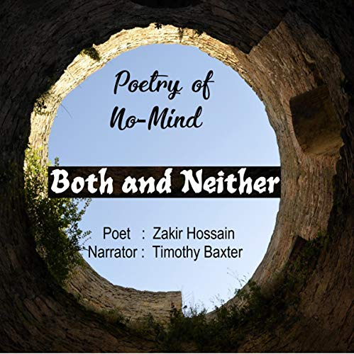 Both and Neither: Poetry of No-Mind cover art
