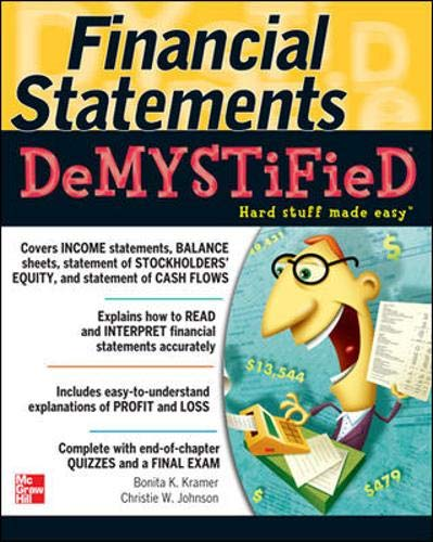 Financial Statements Demystified: A Self-Teaching Guide: A Self-teaching Guide (Demystified Business