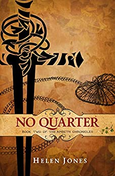 No Quarter (The Ambeth Chronicles Book 2) by [Helen Jones]