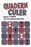 Quadern Culer: Posa a prova el teu barcelonisme (Altres)