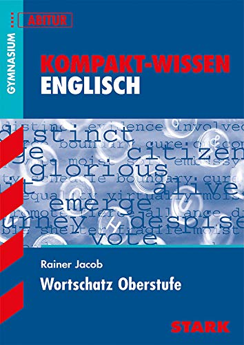 STARK Kompakt-Wissen Gymnasium - Englisch Wortschatz Oberstufe