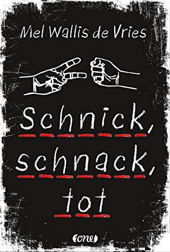 Schnick, schnack, tot (deVries-Thriller, Band 2)