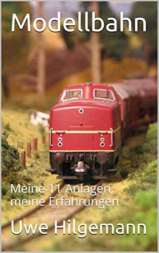 Modellbahn: Meine 11 Anlagen, meine Erfahrungen (German
