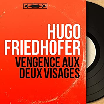 Vengence aux deux visages (Original Motion Picture Soundtrack, Mono Version)