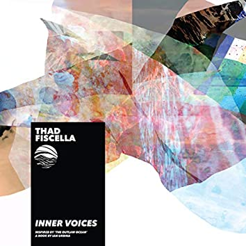 Inner Voices (Inspired by 'The Outlaw Ocean' a book by Ian Urbina)