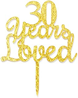 Qttier 30 Years Loved Cake Topper 30th Happy Birthday Anniversary Party Decoration Premium Quality Acrylic Gold