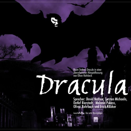 Dracula                   By:                                                                                                                                 Bram Stoker                               Narrated by:                                                                                                                                 David Nathan,                                                                                        Torsten Michaelis,                                                                                        Detlef Bierstedt                      Length: 1 hr and 19 mins     Not rated yet     Overall 0.0