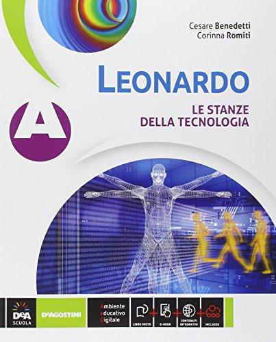 Leonardo. Vol. A-B-C: Le stanze della tecnologia-Disegno e progettazione-Informatica e progettazionene. Per la Scuola media. Con e-book. Con espansione online