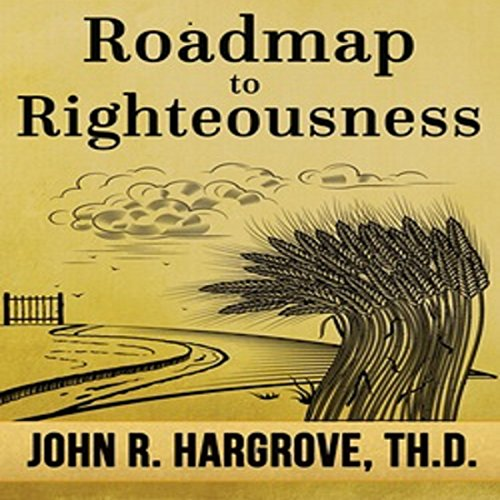 Roadmap to Righteousness audiobook cover art