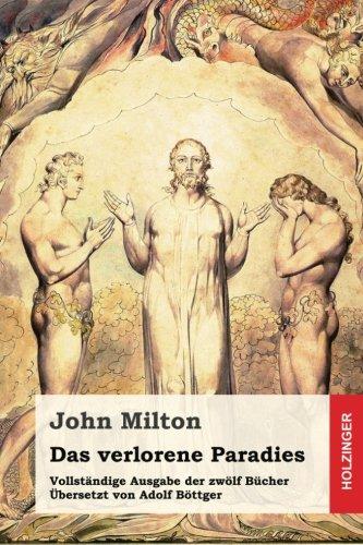 Das verlorene Paradies: Vollständige Ausgabe der zwölf Bücher