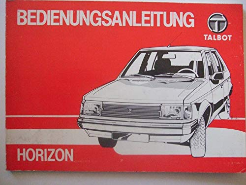 Talbot Horizon (LE, LS, GL, GLS, SX) - Betriebsanleitung - Original
