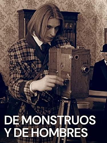 De monstruos y de hombres