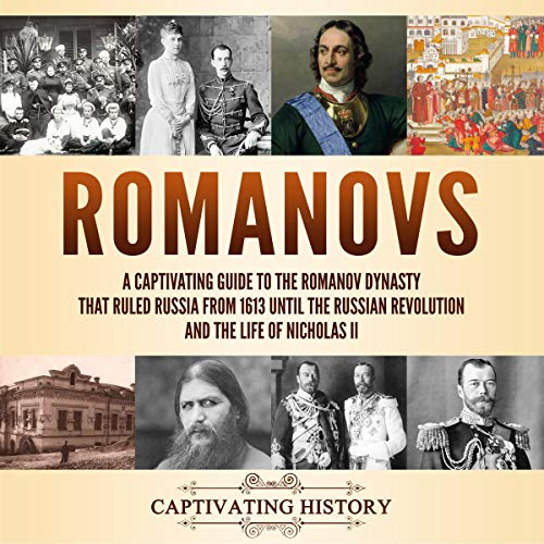 Romanovs Audiobook By Captivating History cover art