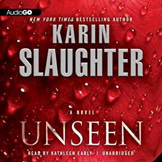 Unseen     Will Trent, Book 7              Written by:                                                                                                                                 Karin Slaughter                               Narrated by:                                                                                                                                 Kathleen Early                      Length: 13 hrs and 12 mins     14 ratings     Overall 4.8