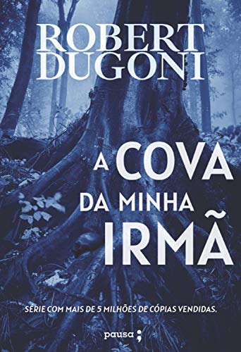 A cova da minha irmã eBook: Dugoni, Robert: Amazon.com.br: Loja Kindle