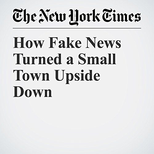 How Fake News Turned a Small Town Upside Down copertina