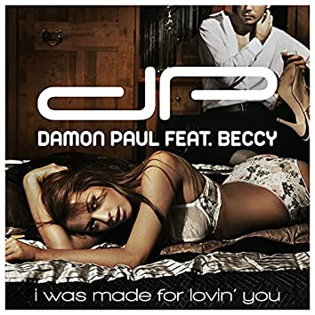 I Was Made for Lovin' You (feat. Beccy)