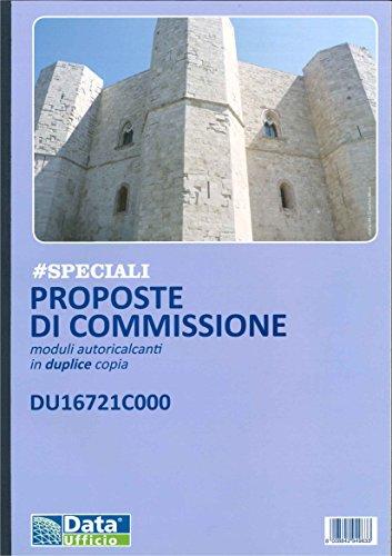DU16721C000 - PROPOSTE DI COMMISSIONE MODULI AUTORICALCANTI IN DUPLICE COPIA FORMATO A4 - 29.7X21