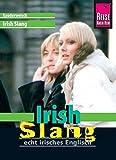 Reise Know-How Irish Slang, 2. Auflage (Kauderwelsch, Band 191)