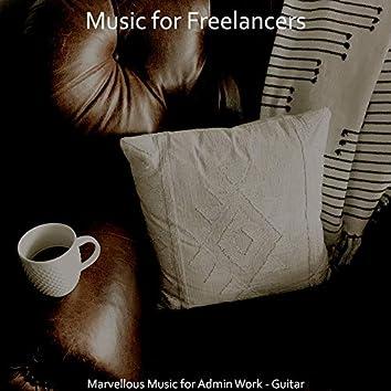 Marvellous Music for Admin Work - Guitar