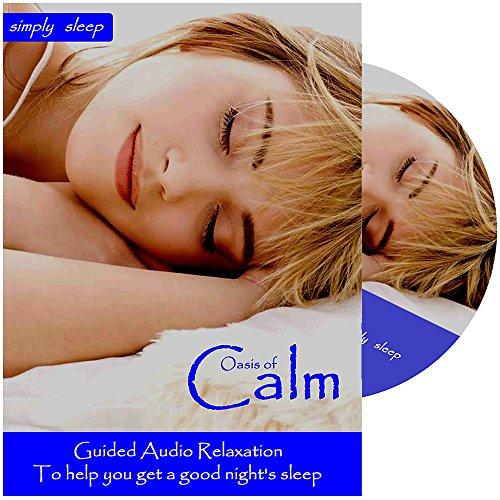 Help to Sleep - Sleep CD - Oasis of Calm. For Deep Sleep, Meditation, Relaxation, Anxiety and Stress.